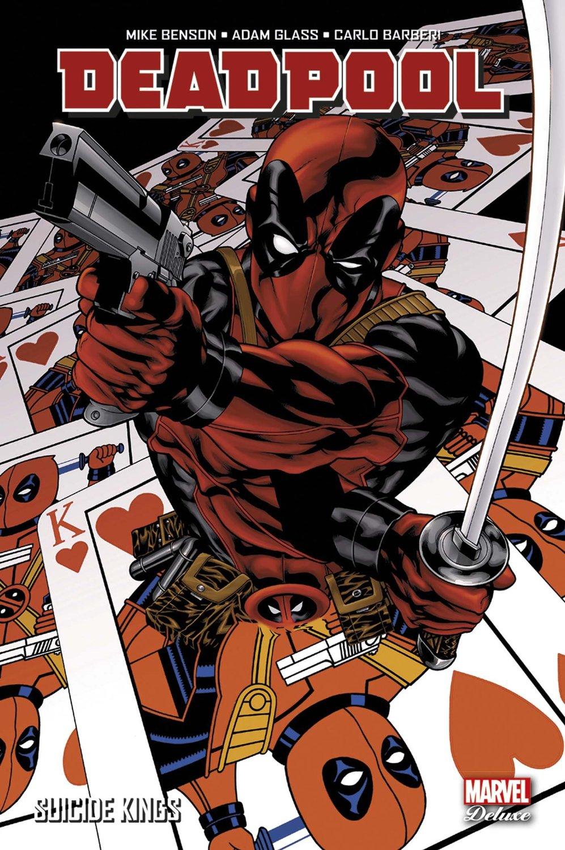 Deadpool : Suicide Kings (0), comics chez Panini Comics de Benson, Glass, Barberi, Gracia, Mckone