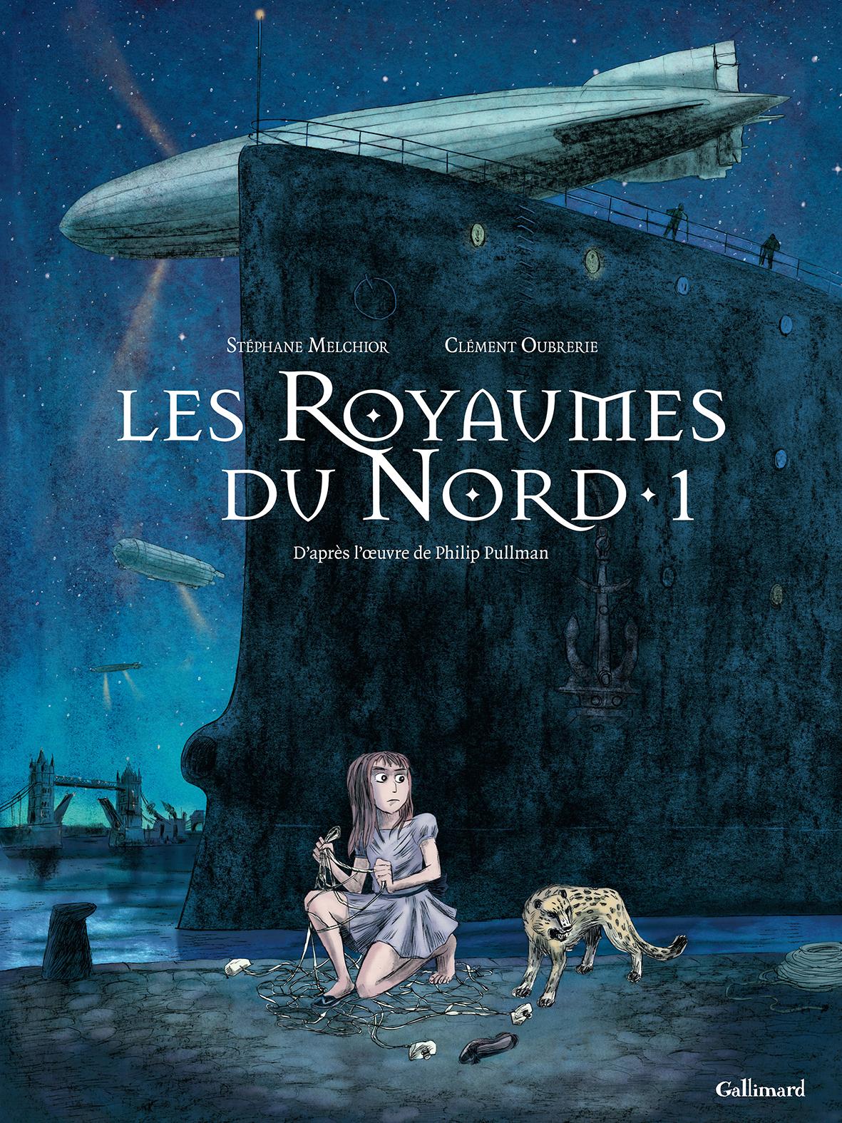 Les Royaumes du Nord T1, bd chez Gallimard de Melchior-durand, Pullman, Oubrerie