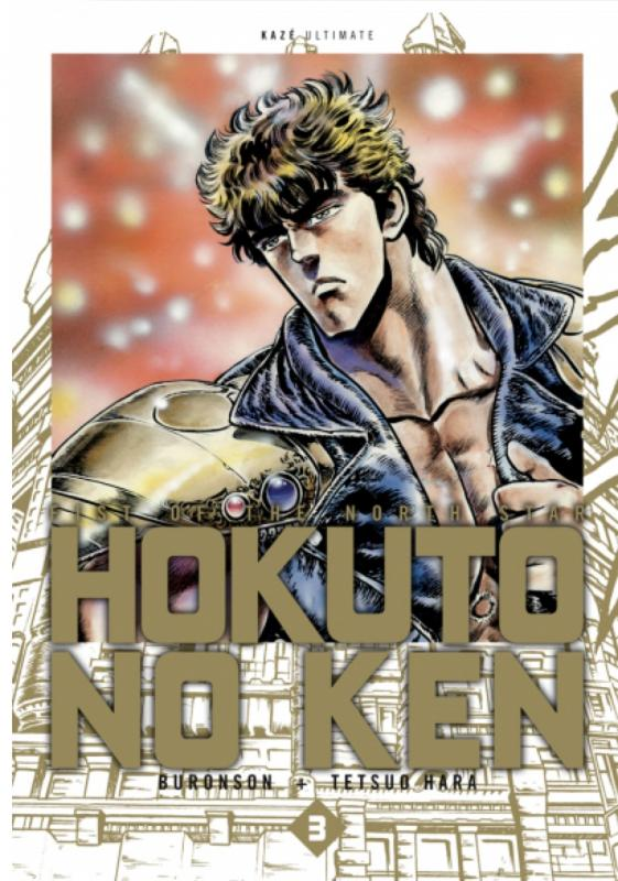 Hokuto no Ken – Edition Deluxe, T3, manga chez Kazé manga de Buronson, Hara