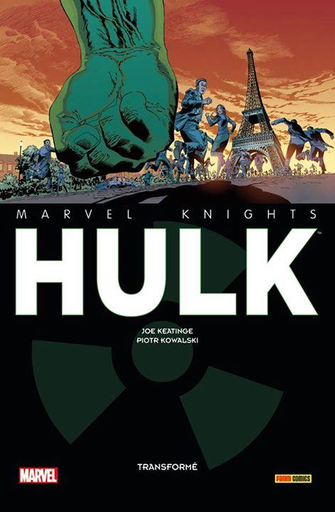 Marvel Knights - Hulk : Transformé (0), comics chez Panini Comics de Keatinge, Kowalski, Filardi