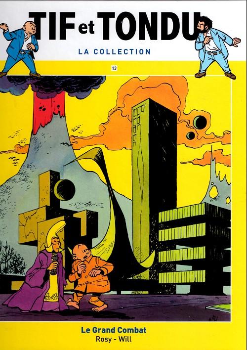 Tif et Tondu T13 : Le Grand Combat (0), bd chez Hachette de Rosy, Will