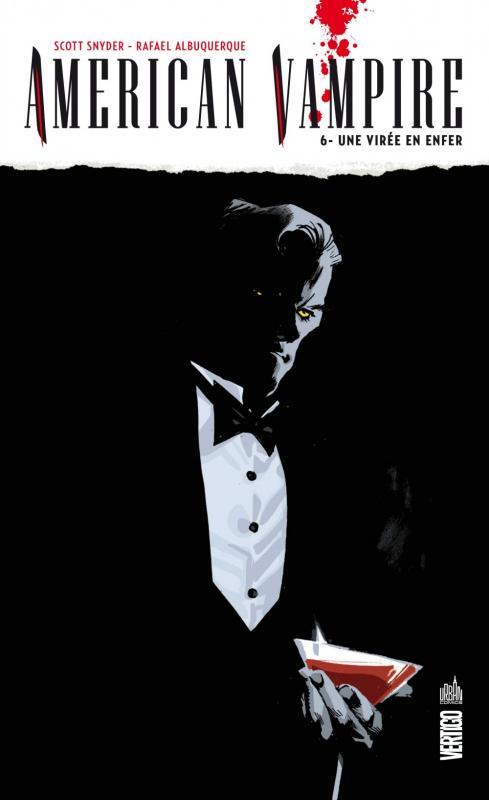 American Vampire T6 : Une virée en enfer (0), comics chez Urban Comics de Lemire, Aaron, Becky Cloonan, Rucka, Snyder, Simone, Francavilla, Ba, Moon, Milazzo, Albuquerque, Lotay, Leon, Fawkes, Bellaire, McCaig