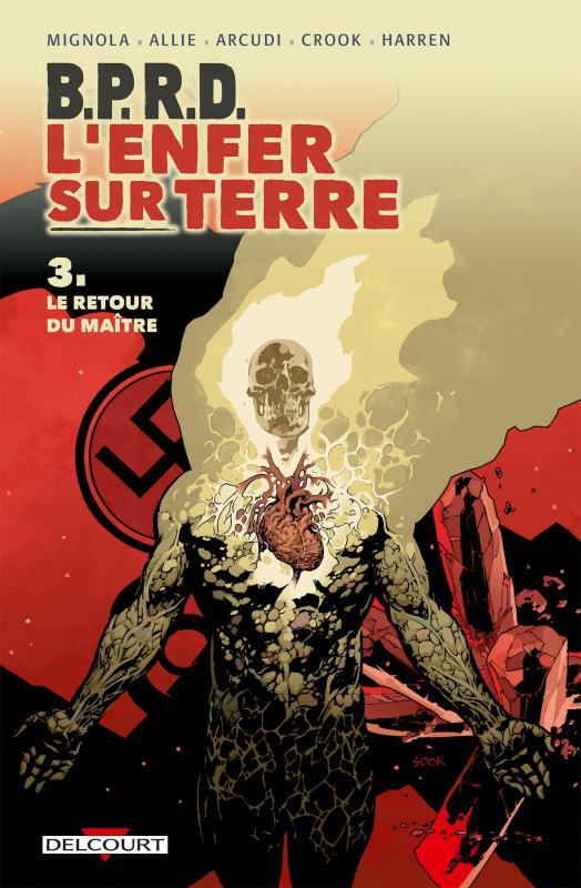 B.P.R.D. - L'enfer sur Terre T3 : Le retour du maître (0), comics chez Delcourt de Mignola, Allie, Arcudi, Fiumara, Crook, Harren, Latour, Stewart, Sook