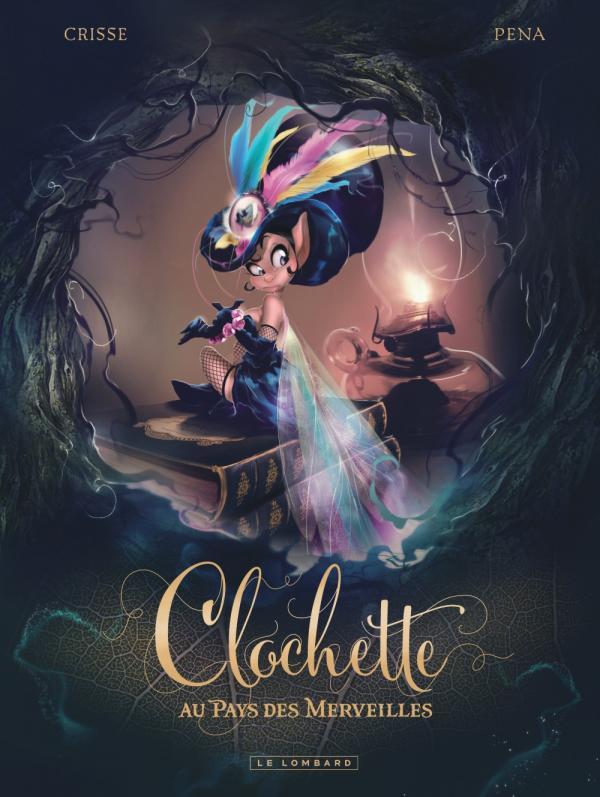 Clochette au Pays des Merveilles, bd chez Le Lombard de Crisse, Pena
