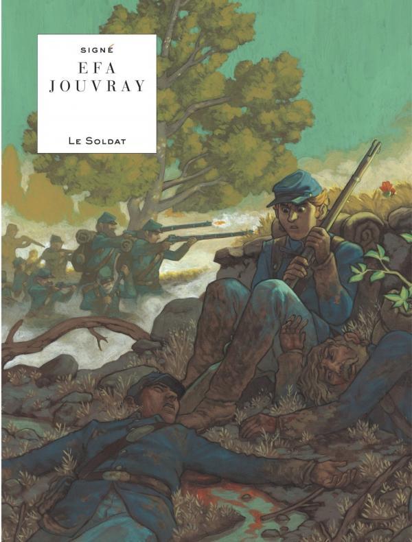 Le Soldat, bd chez Le Lombard de Jouvray, Efa