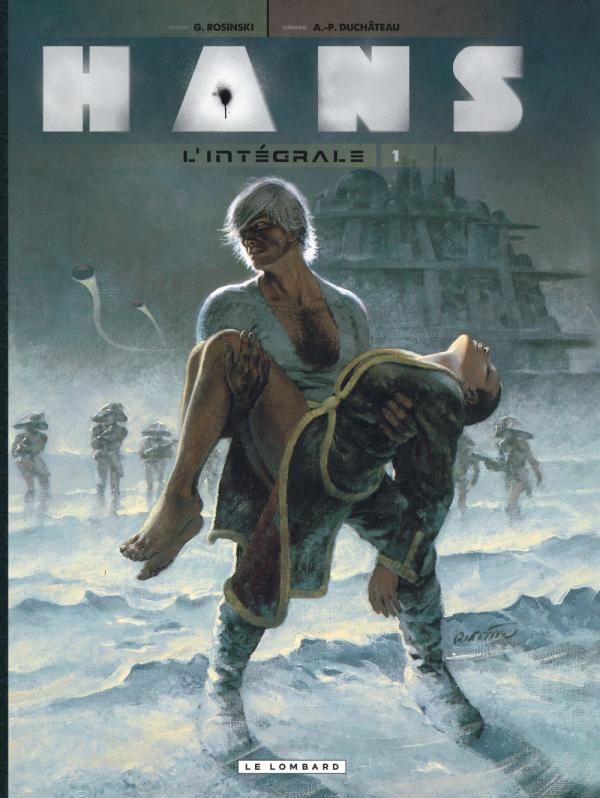 Hans T1, bd chez Le Lombard de Duchateau, Rosinski