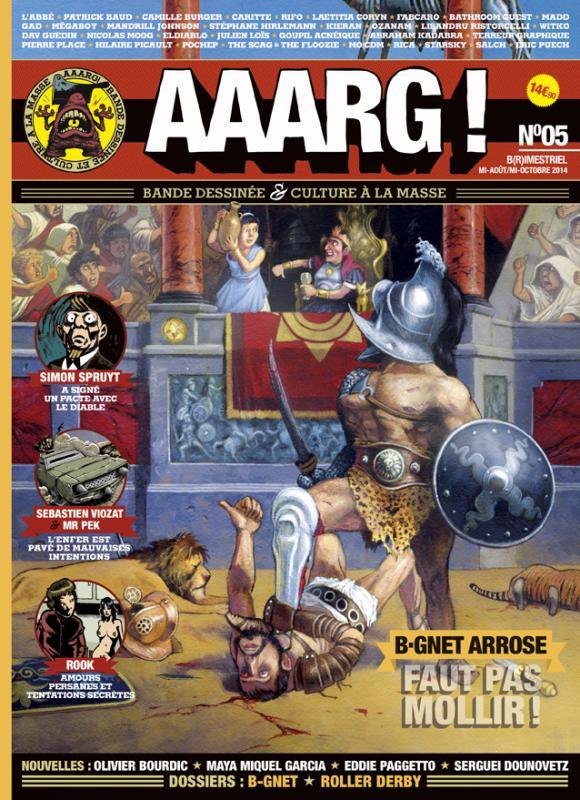 Aaarg ! T5 : Mi-août – mi-octobre 2014 (0), bd chez Aaarg ! de Collectif