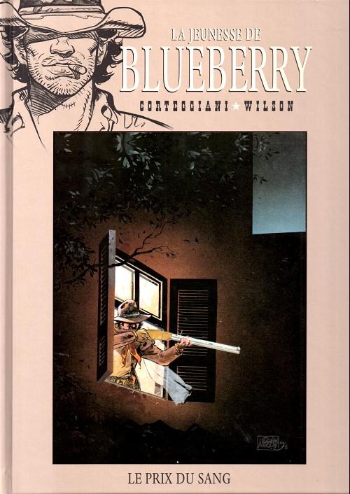 La jeunesse de Blueberry T9 : Le prix du sang (0), bd chez Hachette de Corteggiani, Wilson, Gale