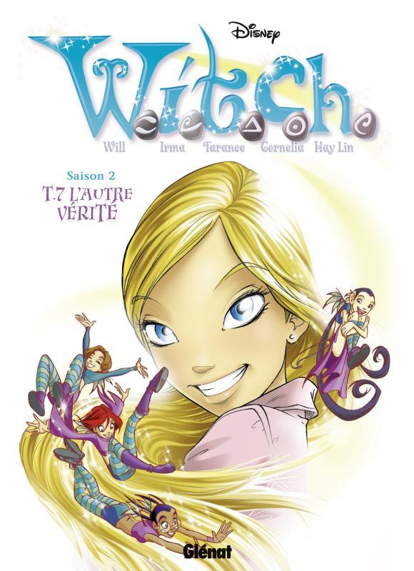 Witch – Saison 2, T7 : L'autre vérité (0), bd chez Glénat de Collectif