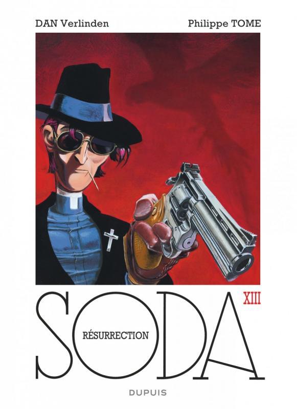 Soda T13 : Résurrection (0), bd chez Dupuis de Tome, Dan, de Becker