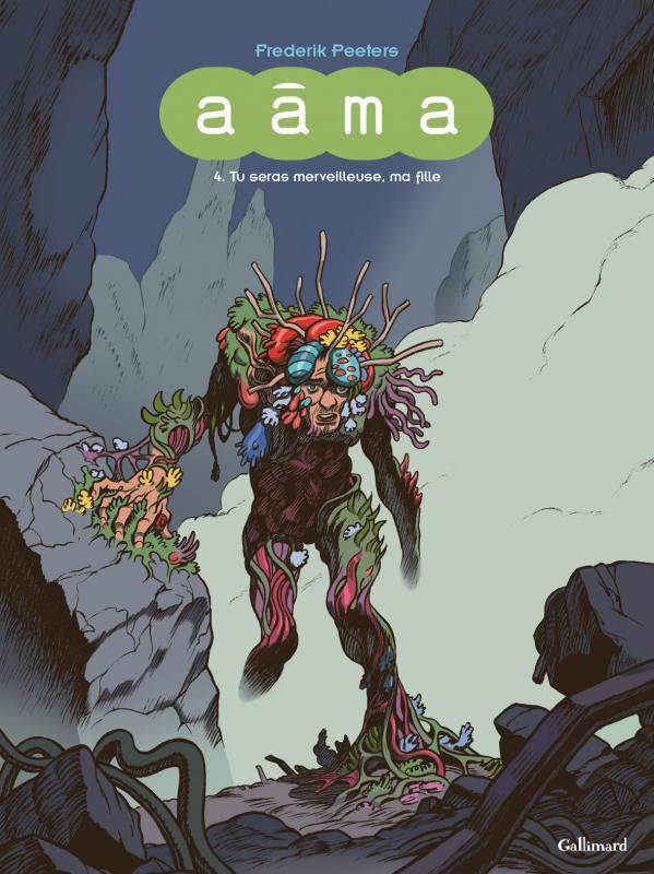 Aâma T4 : Tu seras merveilleuse, ma fille (0), bd chez Gallimard de Peeters