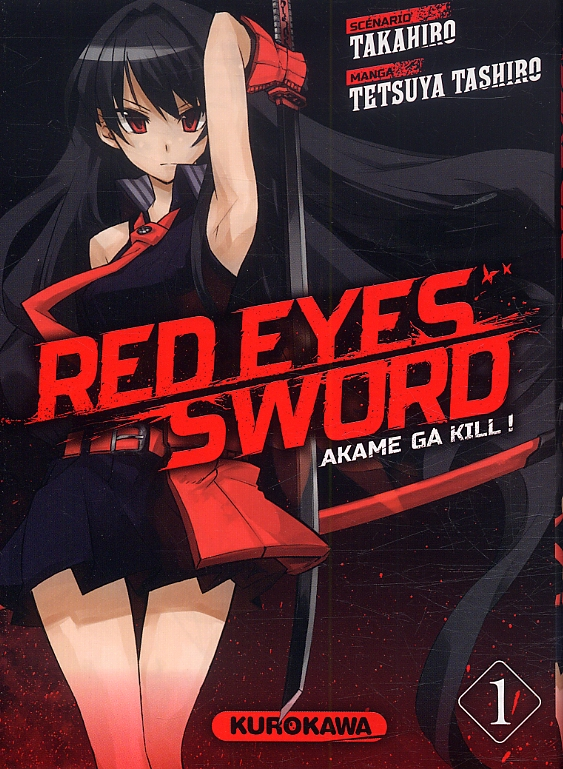 Red eyes sword - akame ga kill ! T1, manga chez Kurokawa de Takahiro, Tashiro