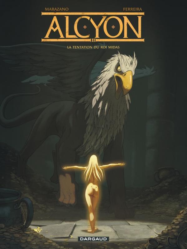 Alcyon T2 : La tentation du roi Midas (0), bd chez Dargaud de Marazano, Ferreira
