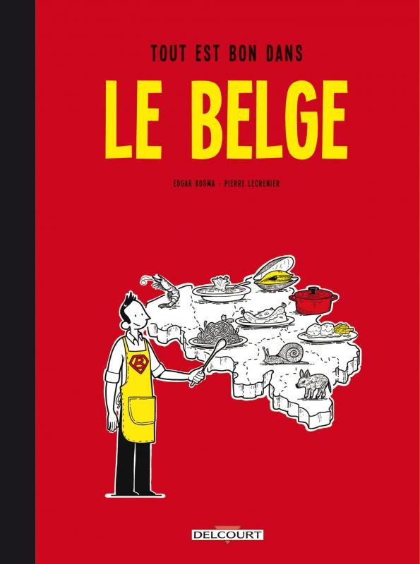 Le Belge T2, bd chez Delcourt de Kosma, Lecrenier