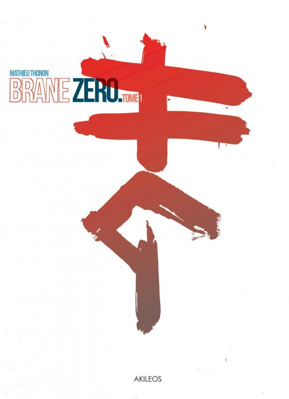 Brane zero T1, bd chez Akileos de Thonon