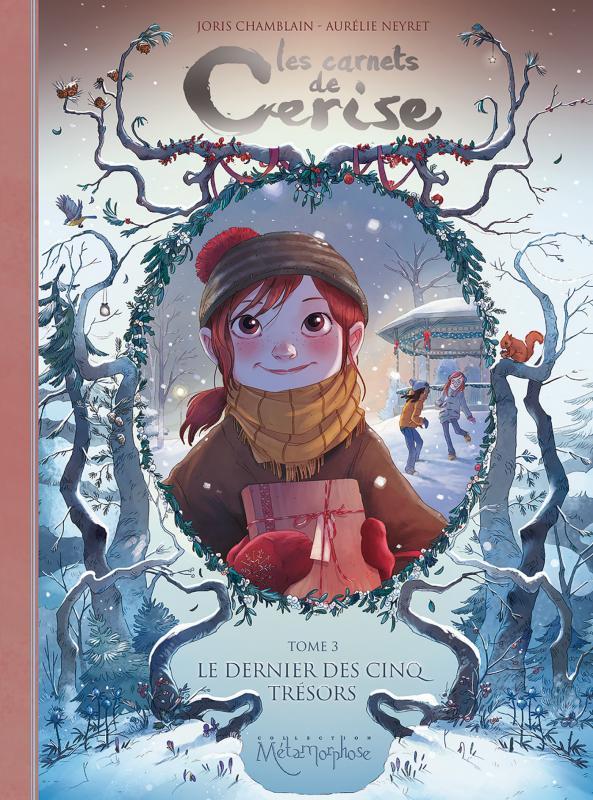 Les Carnets de Cerise T3 : Le Dernier des cinq trésors (0), bd chez Soleil de Chamblain, Neyret