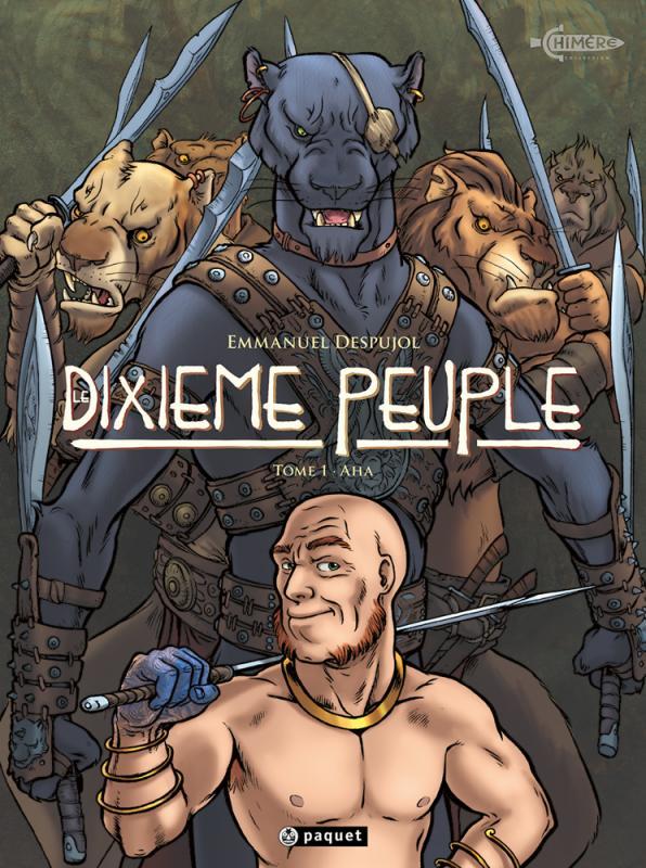 Le Dixième peuple T1 : Aha (0), bd chez Paquet de Despujol, Lavialle