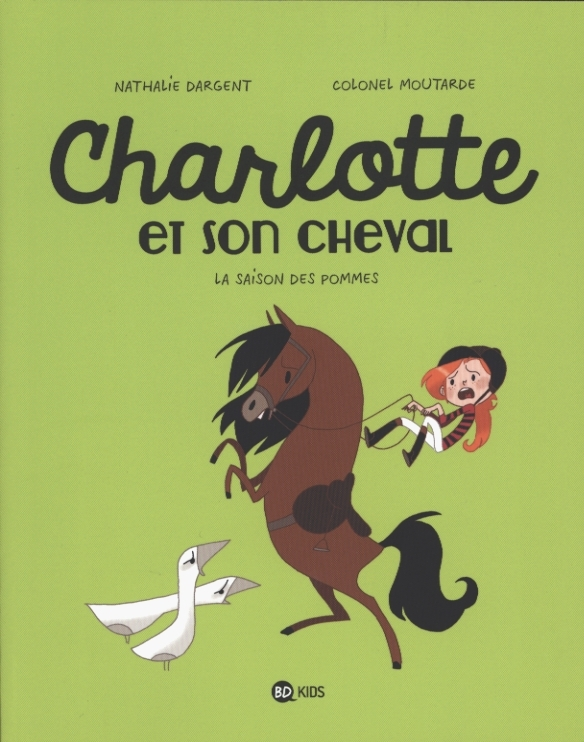 Charlotte et son cheval, bd chez Bayard de Dargent, Colonel Moutarde