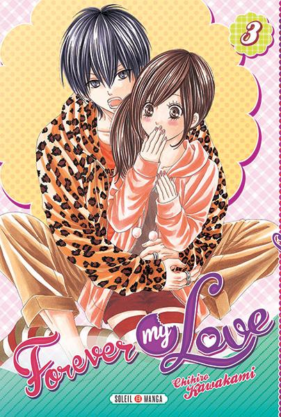 Forever my love T3, manga chez Soleil de Kawakami