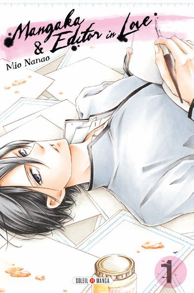 Mangaka & editor in love  T1, manga chez Soleil de Nanao