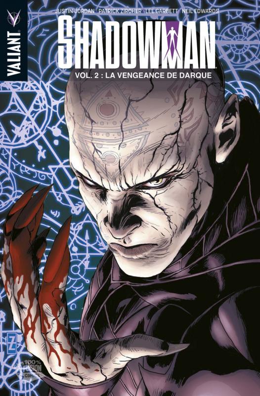 Shadowman – version librairie, T2 : La vengeance de Darque (0), comics chez Panini Comics de Jordan, Zircher, Garbett, Larosa, Gaudiano, Bernard, De La Torre, Martellacci, Edwards, Reber, Major