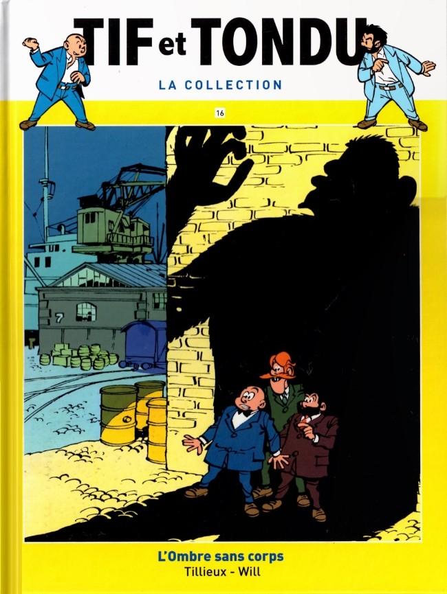 Tif et Tondu T16 : L'ombre sans corps (0), bd chez Hachette de Tillieux, Will
