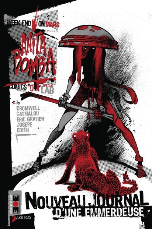 Anita Bomba comics : Nouveau journal d'une emmerdeuse (0), comics chez Akileos de Gratien, Cromwell, Josepe
