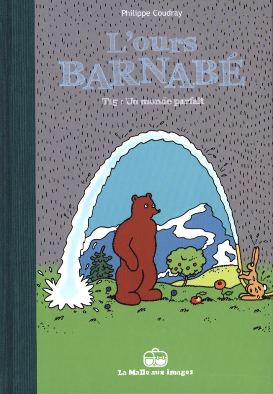 L'Ours Barnabé T15 : Un monde parfait (0), bd chez La boîte à bulles de Coudray