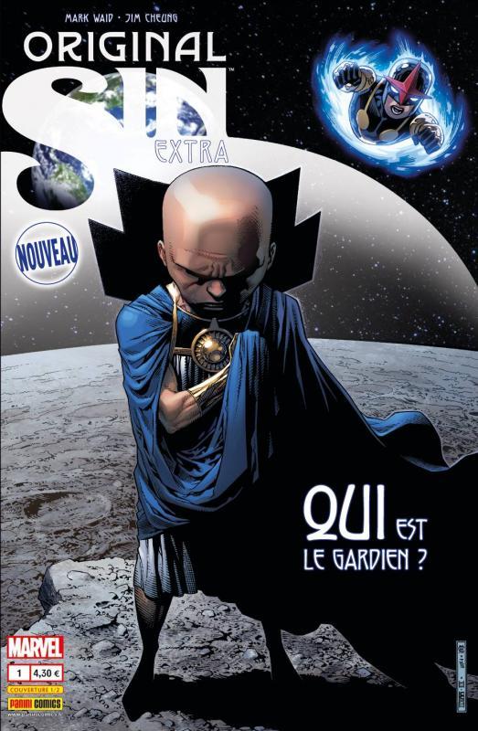 Original Sin – Extra, T1 : Qui est le Gardien ? (0), comics chez Panini Comics de Waid, Abnett, Medina, Cheung, Sandoval, Ponsor, Rosenberg, McGuinness