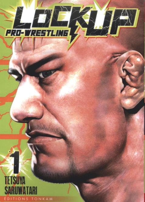 Lock up pro-wrestling T1, manga chez Tonkam de Saruwatari