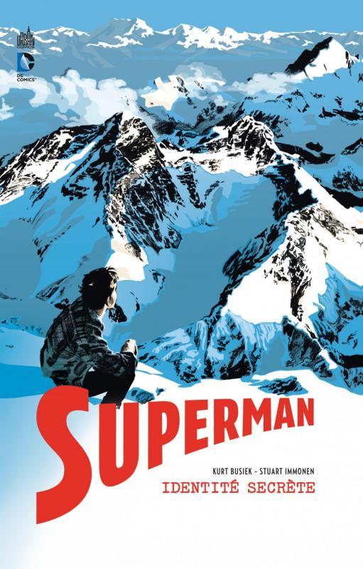 Superman - Identité Secrète, comics chez Urban Comics de Busiek, Immonen