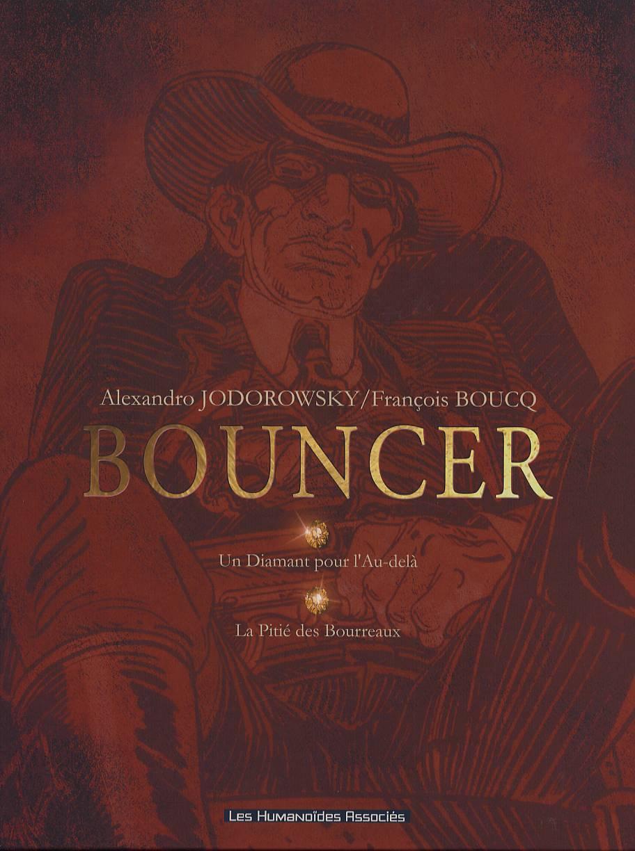 Bouncer – cycle 1, T2 : La pitié des bourreaux (0), bd chez Les Humanoïdes Associés de Jodorowsky, Boucq