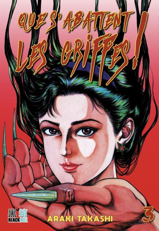 Que s'abattent les griffes T3, manga chez Black Box de Araki