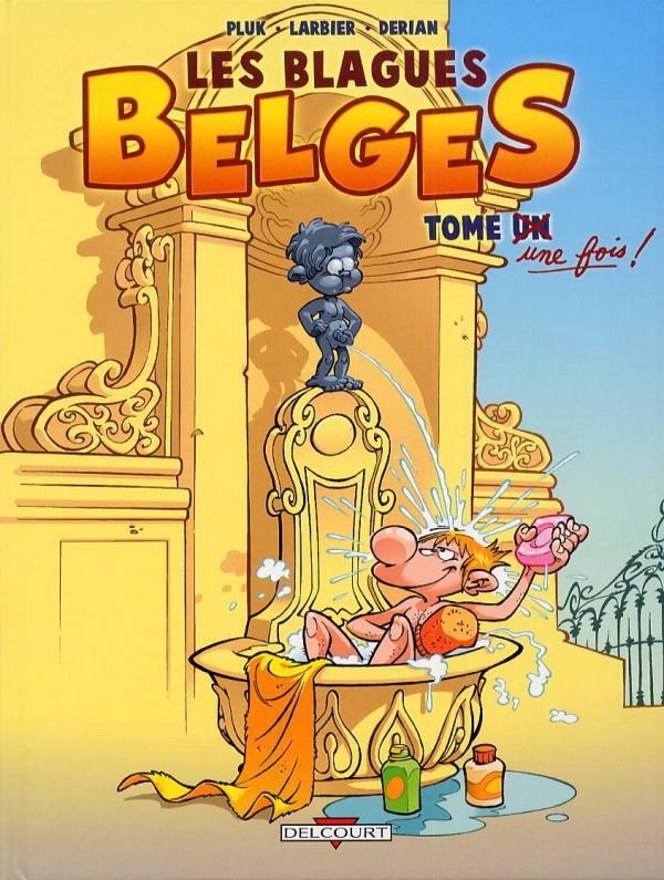 Les blagues belges T1 : Tome une fois (0), bd chez Delcourt de Pluk, Larbier, Derian