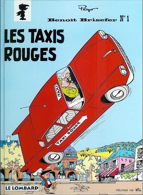 Benoît Brisefer T1 : Les taxis rouges (0), bd chez Le Lombard de Peyo, Will