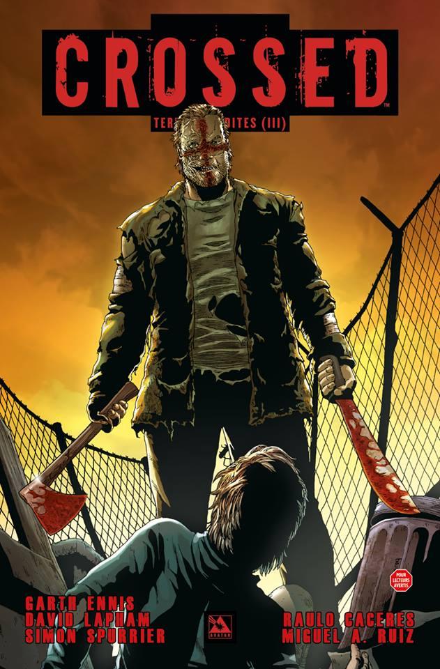 Crossed - Terres maudites T3 : L'anglais fatal / Jouisseurs / Conquête totale (0), comics chez Panini Comics de Ennis, Lapham, Spurrier, Caceres, Ruiz, Digikore studio, Burrows