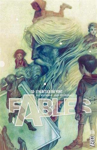 Fables – Hardcover, T18 : L'héritier du vent (0), comics chez Urban Comics de Willingham, Cannon, Russel, Leonardi, Hughes, Bachs, Buckingham, Loughridge, Kindzierski, Ruas