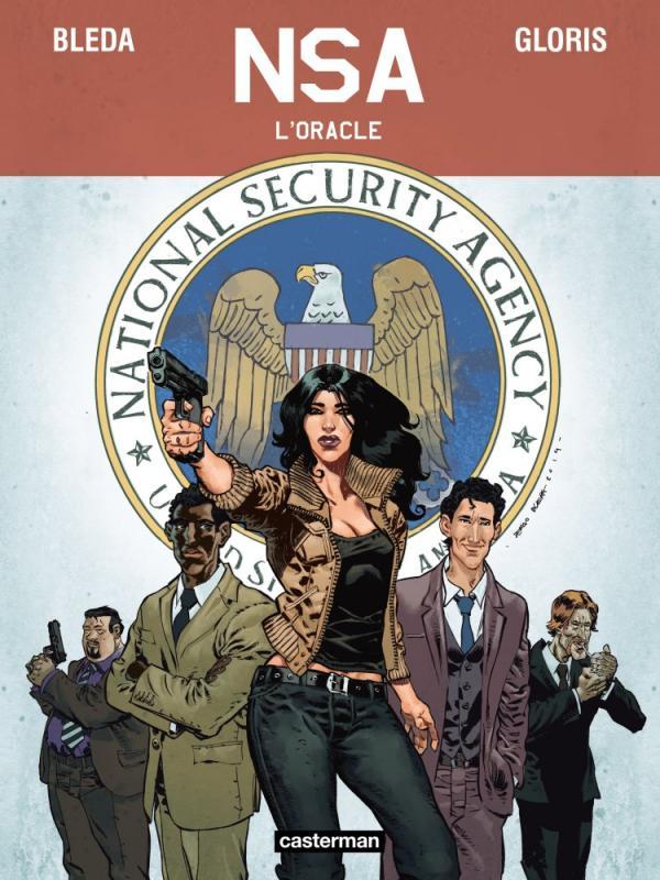 NSA T1 : L'Oracle (0), bd chez Casterman de Gloris, Bleda, Lorien
