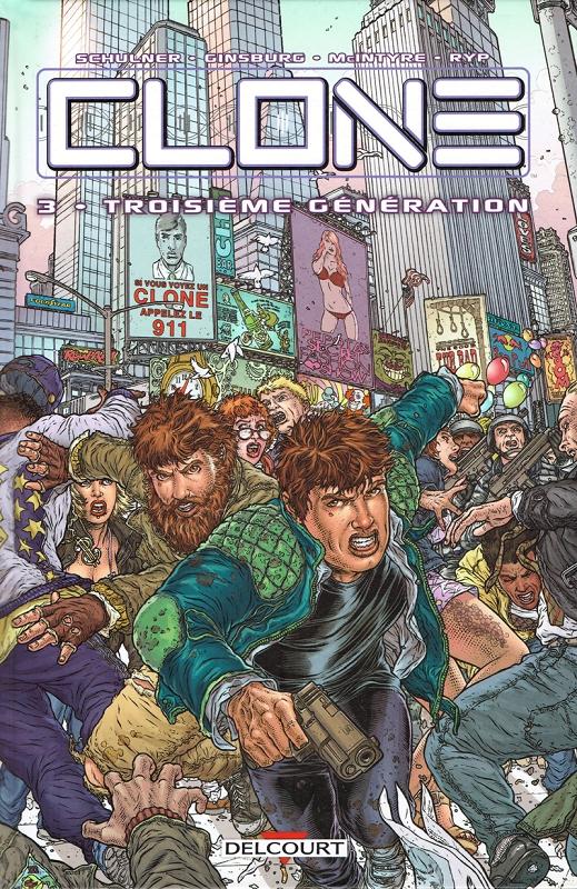 Clone T3 : Troisième génération (0), comics chez Delcourt de McIntyre, Ginsburg, Schulner, Juan Jose Ryp, Troy