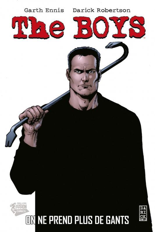 The Boys – édition Deluxe, T6 : On ne prend plus de gants (0), comics chez Panini Comics de Ennis, McCrea, Robertson, Clark, Braun, Burns, Aviña