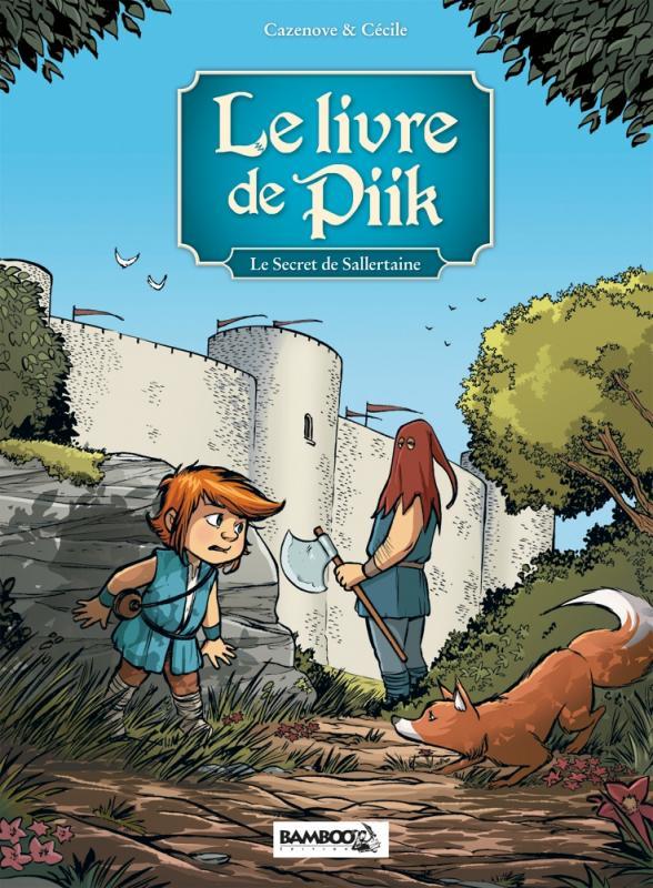 Le Livre de Piik T1 : Le secret de Sallertaine (0), bd chez Bamboo de Cazenove, Cécile, Cordurié