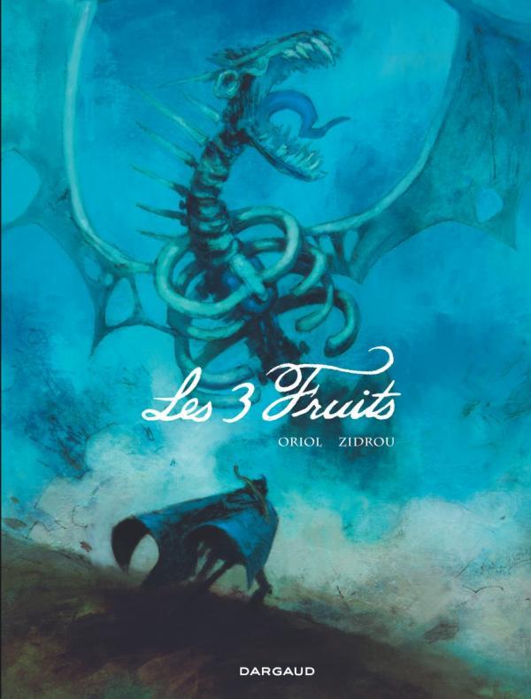 Les 3 fruits, bd chez Dargaud de Zidrou, Hernandez