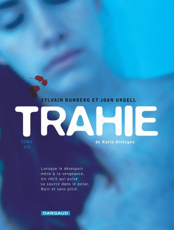 Trahie, bd chez Dargaud de Runberg, Urgell