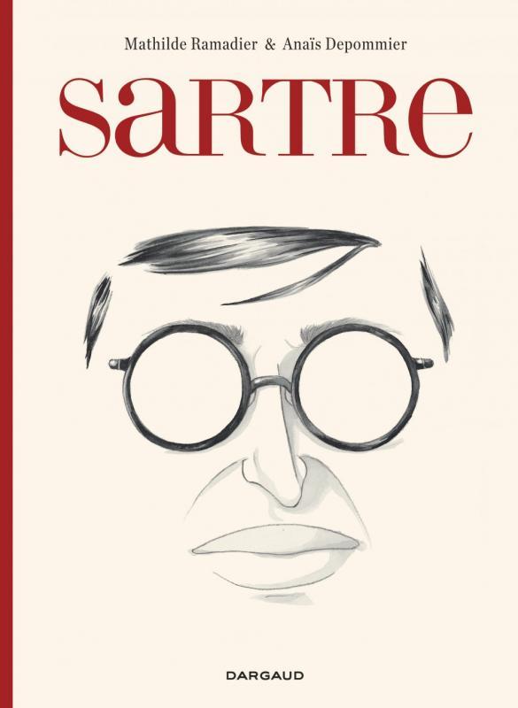 Sartre : Une expérience, des libertés (0), bd chez Dargaud de Ramadier, Depommier