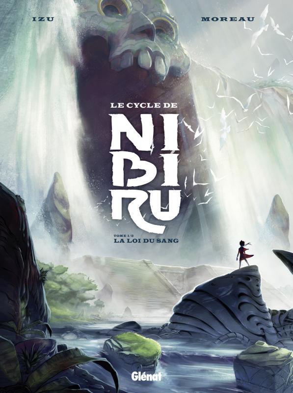 Le Cycle de Nibiru T1 : La Loi du sang (0), bd chez Glénat de Izu, Moreau, Serret, Corgié