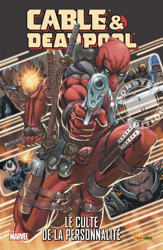 Cable & Deadpool T1 : Le culte de la personnalité (0), comics chez Panini Comics de Nicieza, Zircher, Brooks, Law, Studios, Udon Studios, Yan