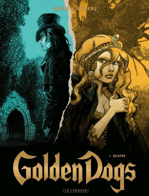 Golden dogs T4 : Quatre (0), bd chez Le Lombard de Desberg, Griffo