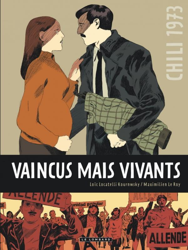 Vaincus mais vivants, bd chez Le Lombard de Le Roy, Locatelli