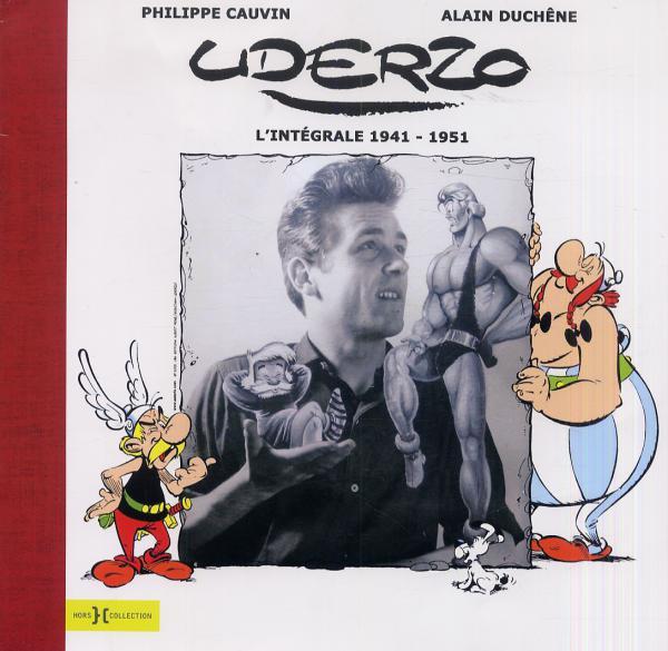 Uderzo T1 : 1941-1951 (0), bd chez Hors Collection de Duchêne, Cauvin, Uderzo