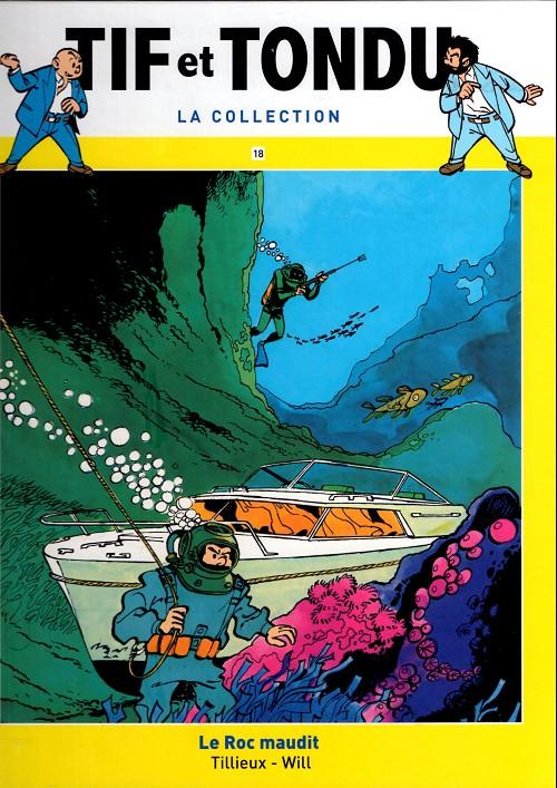 Tif et Tondu T18 : Le Roc maudit (0), bd chez Hachette de Tillieux, Will